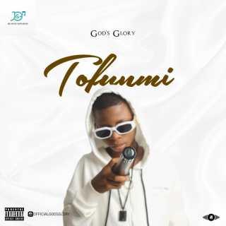 God's Glory - Tofunmi