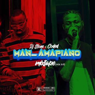 DJ Stone ft. HypeMan Coded - Amapiano Mixtape (Vol. 3)
