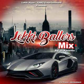 DJ Kpeemu - Lekki Ballers Mix