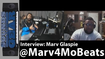 Interview: Marv Glaspie @Marv4MoBeats – Production, Business, Mobile Apps, & Education