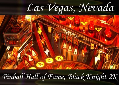 SoundScenes - Atmo-Nevada - Las Vegas, Pinball Hall of Fame, Black Knight 2000