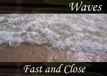 SoundScenes - Atmo-Waves - Fast and Close
