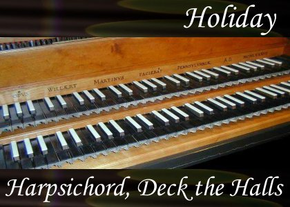 Harpsichord, Deck the Halls 1:00