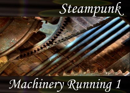 SoundScenes - Atmo-Steampunk - Machinery Running 1