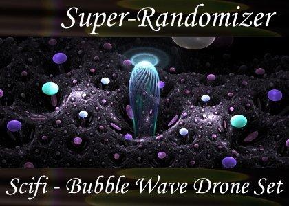 Bubble Wave Drone Set (20 Sounds)