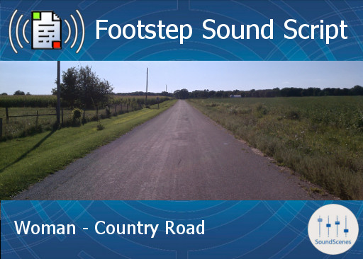 footstep script – woman – country road