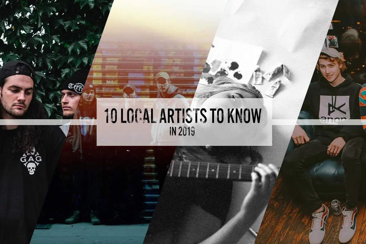 10 Local Artists You Need to Know in 2019