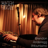 Watch/Read/Travel: Brendon Anderegg (Mountains)