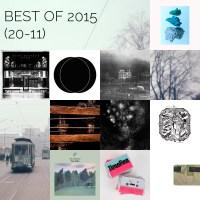 Best of 2015: Part #4 (20-11)