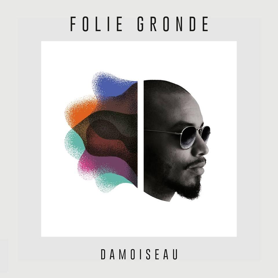 Damoiseau – «Folie Gronde», Plus Qu'Un Album C'est Un Livre (Interview)
