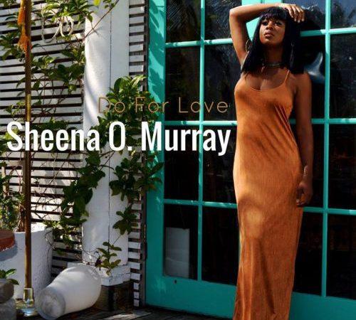 Sheena O Murray – Reflecting On The Idea Of Love