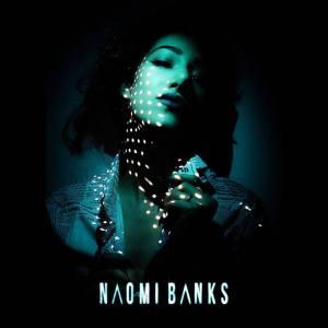 naomi banks london Sounds So Beautiful