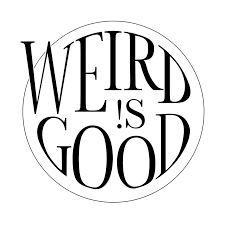 weird is good 3