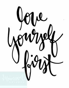 love yourself first 3