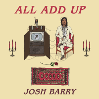 """Josh Barry plays the seductive card with his debut single """"All Add Up"""""""