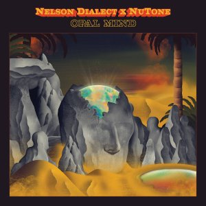 opal mind nelson dialect nutone album cover