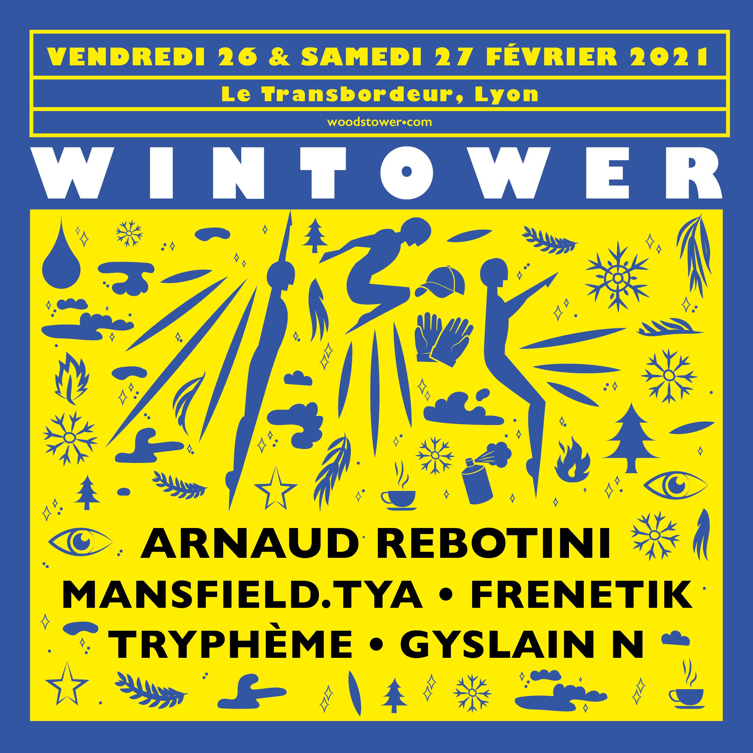 FESTIVAL WINTOWER DE RETOUR LES 26 & 27 FEVRIER 2021 !