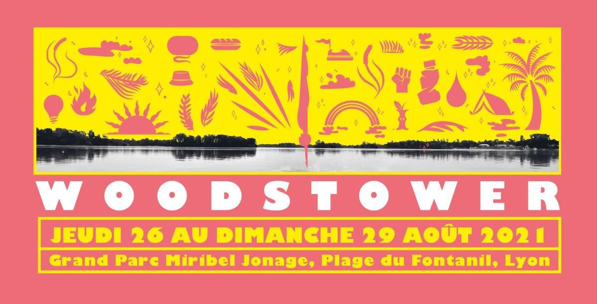 Le Festival Woodstower vous donne rendez-vous cet été du jeudi 26 au dimanche 29 août 2021 1