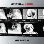 The Beatles - Let It Be ... Naked
