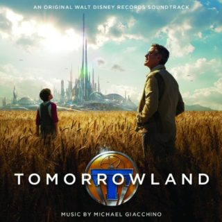 Tomorrowland Chanson - Tomorrowland Musique - Tomorrowland Bande originale - Tomorrowland Musique du film
