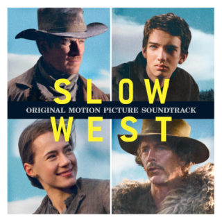 Slow West Lied - Slow West Musik - Slow West Soundtrack - Slow West Filmmusik