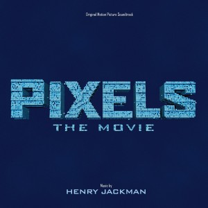 Pixels Lied - Pixels Musik - Pixels Soundtrack - Pixels Filmmusik