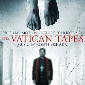 The Vatican Tapes Canciones - The Vatican Tapes Música - The Vatican Tapes Soundtrack - The Vatican Tapes Banda sonora