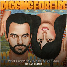 Digging for Fire Canciones - Digging for Fire Música - Digging for Fire Soundtrack - Digging for Fire Banda sonora