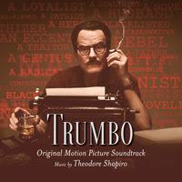 Trumbo Song - Trumbo Music - Trumbo Soundtrack - Trumbo Score
