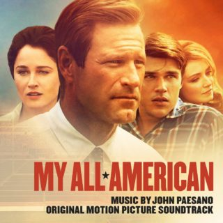 My All American Chanson - My All American Musique - My All American Bande originale - My All American Musique du film