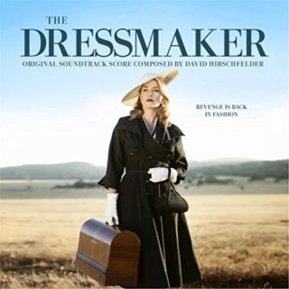The Dressmaker Chanson - The Dressmaker Musique - The Dressmaker Bande originale - The Dressmaker Musique du film