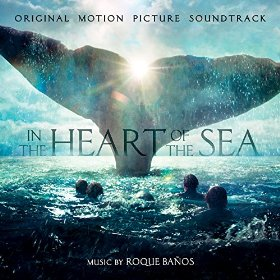 In the Heart of the Sea Song - In the Heart of the Sea Music - In the Heart of the Sea Soundtrack - In the Heart of the Sea Score