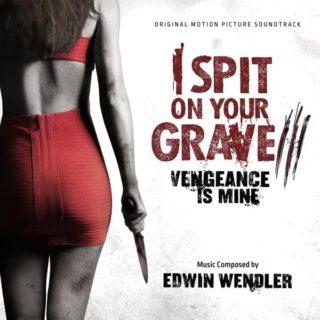 I Spit on Your Grave 3 Song - I Spit on Your Grave 3 Music - I Spit on Your Grave 3 Soundtrack - I Spit on Your Grave 3 Score