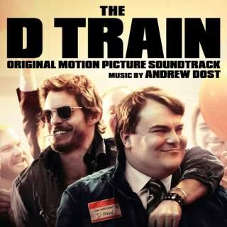 The D Train Song - The D Train Music - The D Train Soundtrack - The D Train Score
