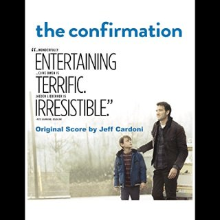 The Confirmation Song - The Confirmation Music - The Confirmation Soundtrack - The Confirmation Score