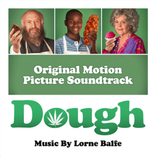 Dough Song - Dough Music - Dough Soundtrack - Dough Score