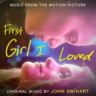 First Girl I Loved Song - First Girl I Loved Music - First Girl I Loved Soundtrack - First Girl I Loved Score