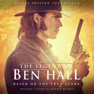 The Legend of Ben Hall Song - The Legend of Ben Hall Music - The Legend of Ben Hall Soundtrack - The Legend of Ben Hall Score