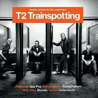 Trainspotting 2 Song - Trainspotting 2 Music - Trainspotting 2 Soundtrack - Trainspotting 2 Score