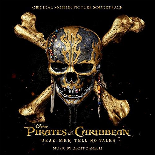 Pirates of the Caribbean 5 Dead Men Tell No Tales Movie Soundtrack