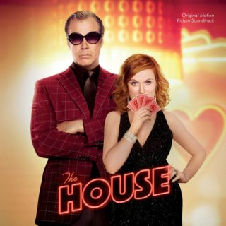 The House Song - The House Music - The House Soundtrack - The House Score