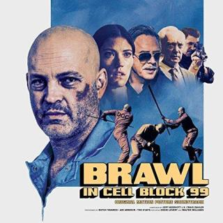 Brawl in Cell Block 99 Song - Brawl in Cell Block 99 Music - Brawl in Cell Block 99 Soundtrack - Brawl in Cell Block 99 Score