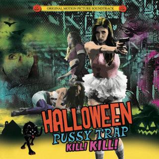 Halloween Pussy Trap Kill Kill Song - Halloween Pussy Trap Kill Kill Music - Halloween Pussy Trap Kill Kill Soundtrack - Halloween Pussy Trap Kill Kill Score
