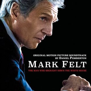 Mark Felt The Man Who Brought Down the White House Song - Mark Felt The Man Who Brought Down the White House Music - Mark Felt The Man Who Brought Down the White House Soundtrack - Mark Felt The Man Who Brought Down the White House Score