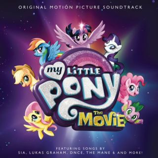 My Little Pony The Movie Song - My Little Pony The Movie Music - My Little Pony The Movie Soundtrack - My Little Pony The Movie Score