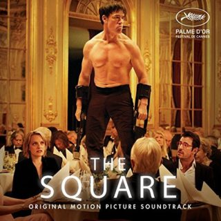 The Square Song - The Square Music - The Square Soundtrack - The Square Score
