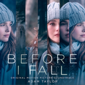 Before I Fall Song - Before I Fall Music - Before I Fall Soundtrack - Before I Fall Score