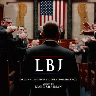 LBJ Song - LBJ Music - LBJ Soundtrack - LBJ Score