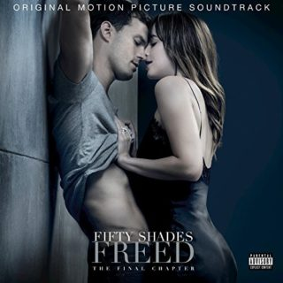 Fifty Shades Freed Song - Fifty Shades Freed Music - Fifty Shades Freed Soundtrack - Fifty Shades Freed Score