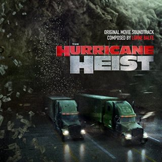 The Hurricane Heist Song - The Hurricane Heist Music - The Hurricane Heist Soundtrack - The Hurricane Heist Score